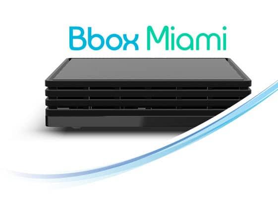 Bbox ou Bbox Miami, que choisir ?